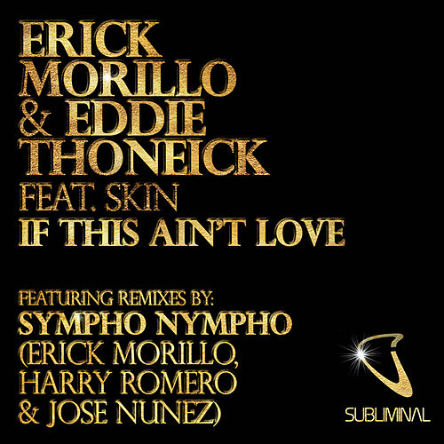 If This Ain't Love de Erick Morillo