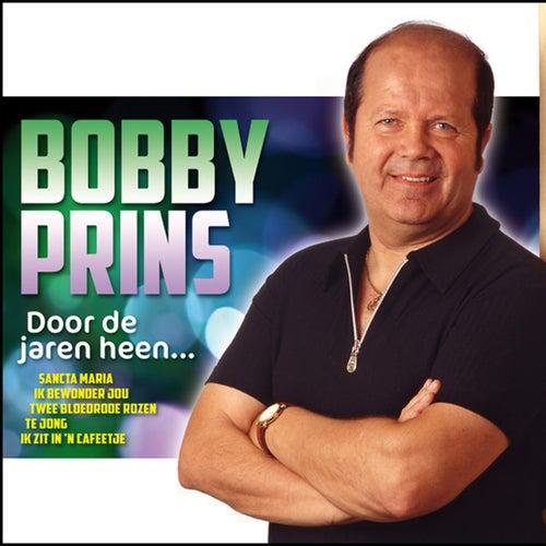 Door de jaren heen... von Bobby Prins