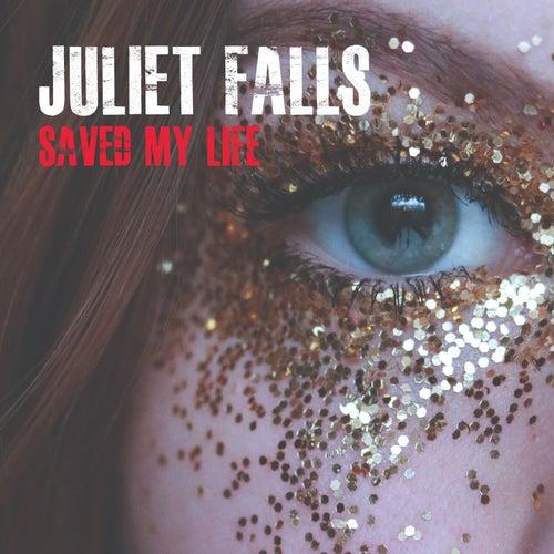 Saved My Life de Juliet Falls