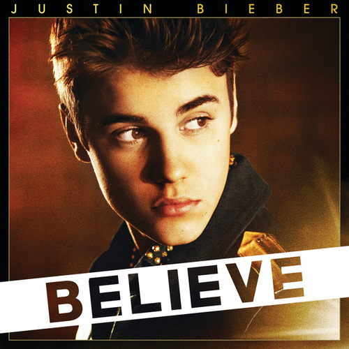 Believe (Deluxe Edition) by Justin Bieber