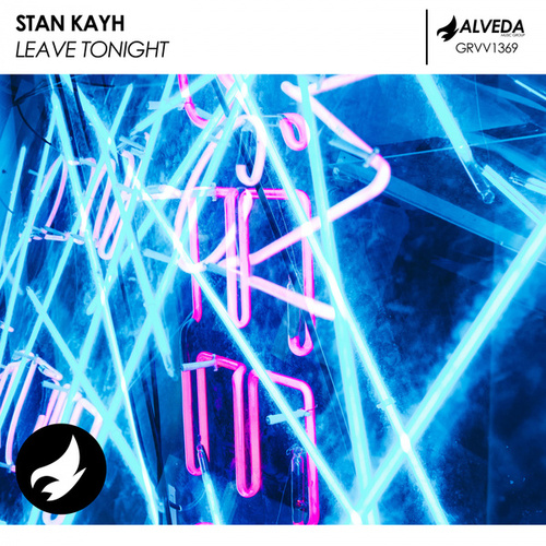 Leave Tonight by Stan Kayh