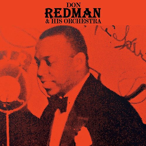 Don Redman & His Orchestra von Don Redman