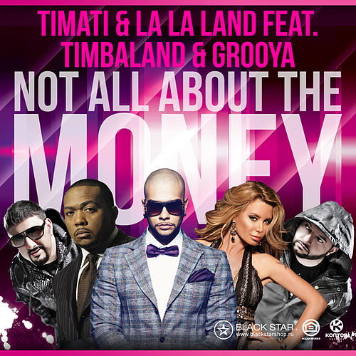 Not All About the Money von Timati