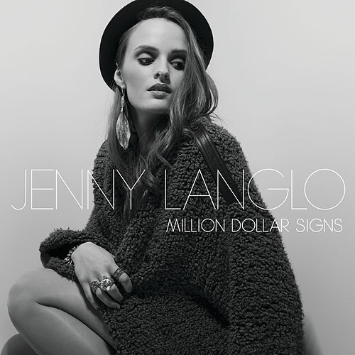 Million Dollar Signs by Jenny Langlo