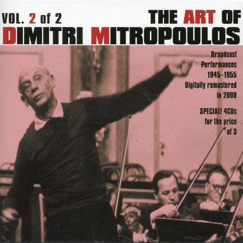 The Art of Dimitri Mitropoulos, Vol. 2 (1945-1955) de Various Artists