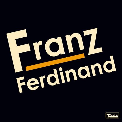 Franz Ferdinand by Franz Ferdinand