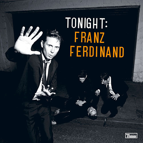 Tonight by Franz Ferdinand