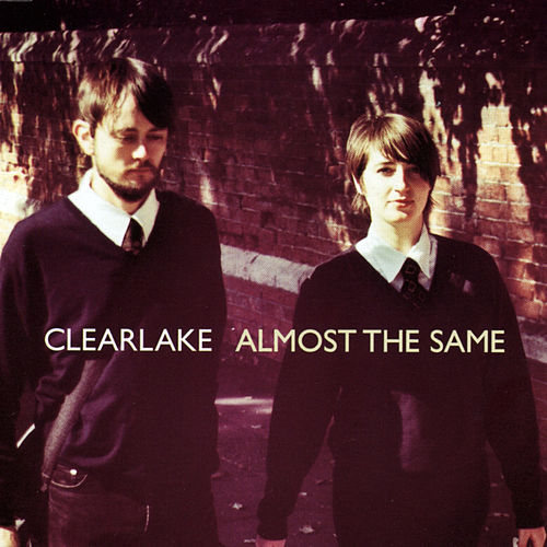 Almost The Same von Clearlake