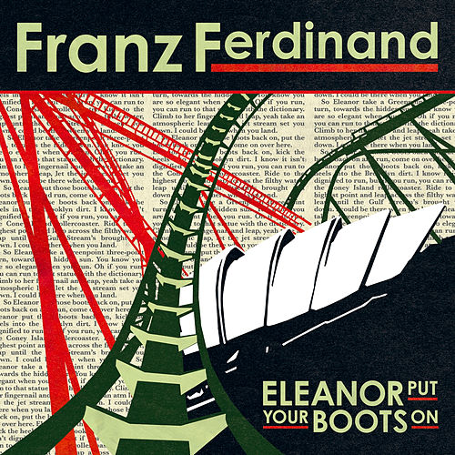 Eleanor Put Your Boots On by Franz Ferdinand