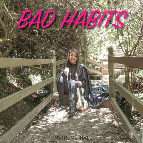 Bad Habits von La Vid Violin