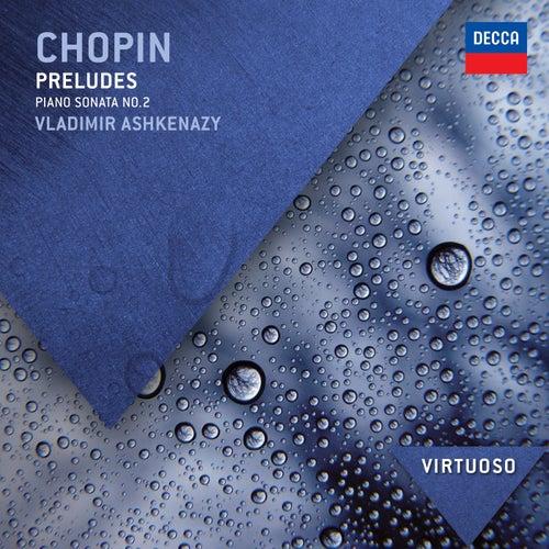 Chopin: Preludes; Piano Sonata No.2 von Vladimir Ashkenazy