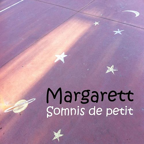 Somnis de petit de Margarett