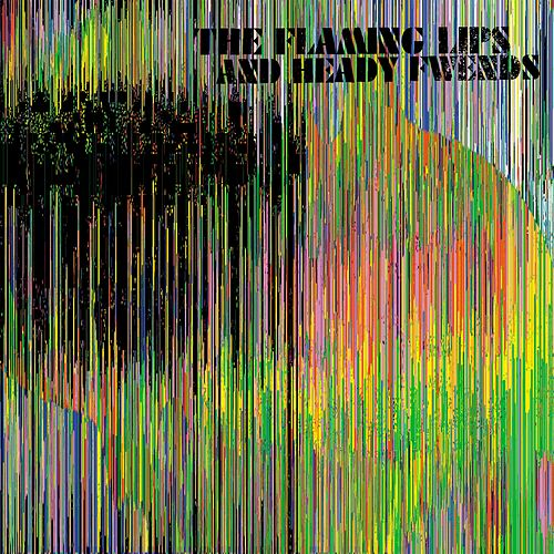 The Flaming Lips and Heady Fwends de The Flaming Lips