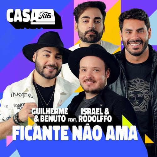 Ficante Não Ama (Ao Vivo No Casa Filtr) de Guilherme & Benuto