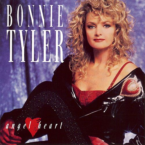 Angel Heart by Bonnie Tyler