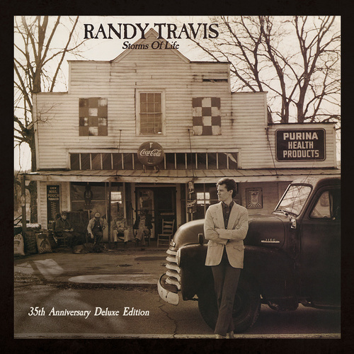 Storms of Life (35th Anniversary Deluxe Edition) by Randy Travis