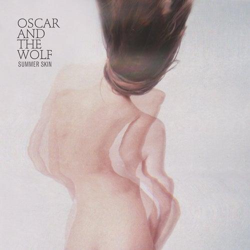 Summer Skin de Oscar & The Wolf