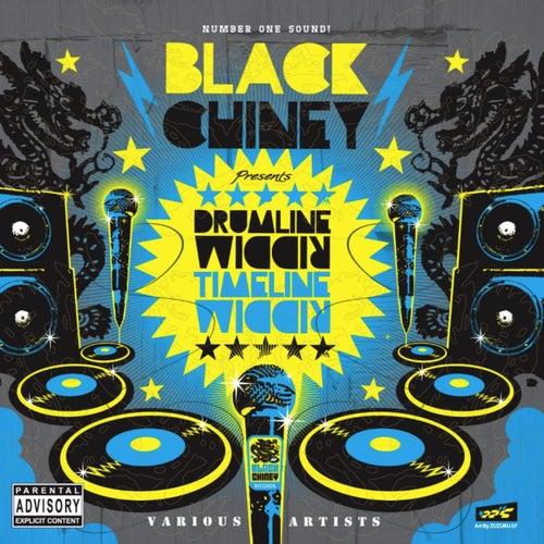 Black Chiney Presents Drumline Riddim & Timeline Riddim von Various Artists