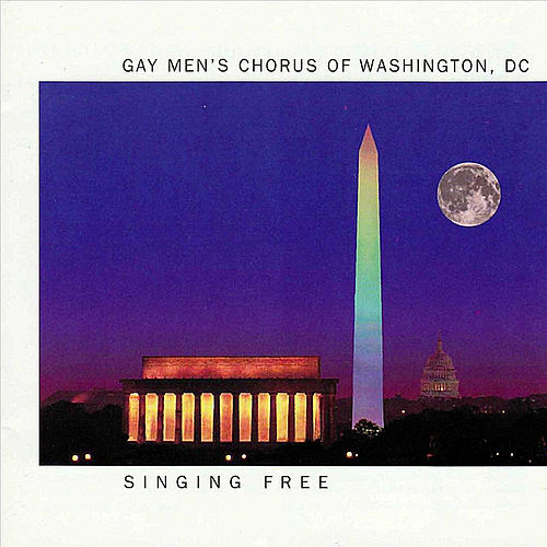 Singing Free de Dc Gay Men's Chorus of Washington