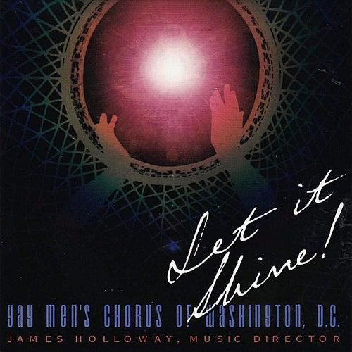 Let It Shine! (feat. James Holloway) de Dc Gay Men's Chorus of Washington