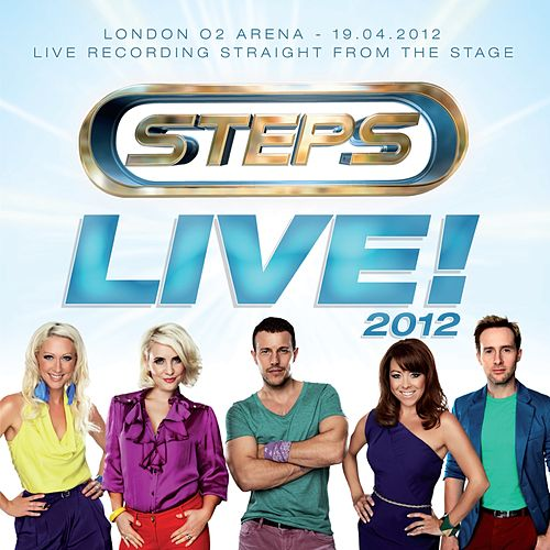 Live! 2012 - O2 Arena, London de Steps
