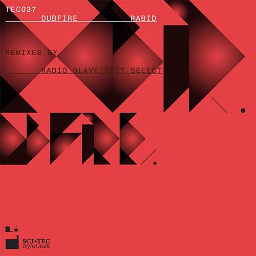 Rabid (Remixes) by Dubfire
