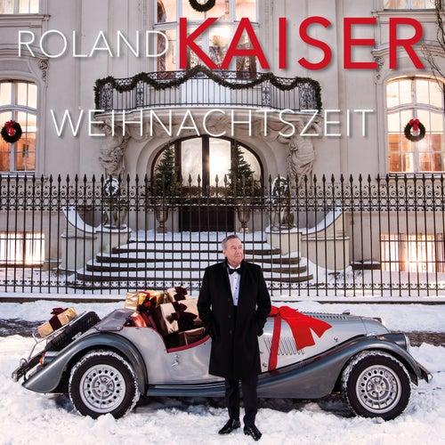 Weihnachtszeit von Roland Kaiser