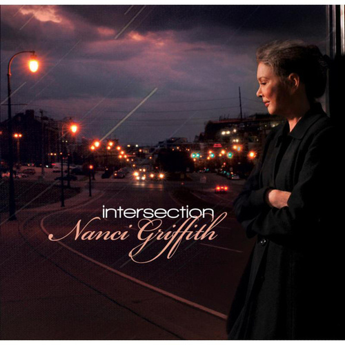 Intersection by Nanci Griffith