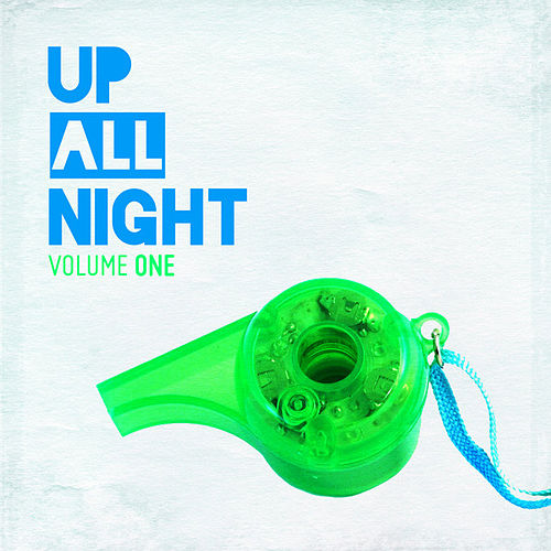 Up All Night Vol. 1 von Up All Night