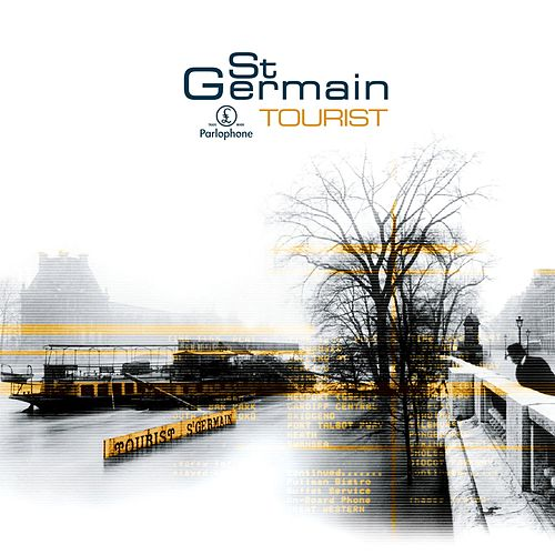 Tourist [Remastered] (Remastered Version) by St. Germain