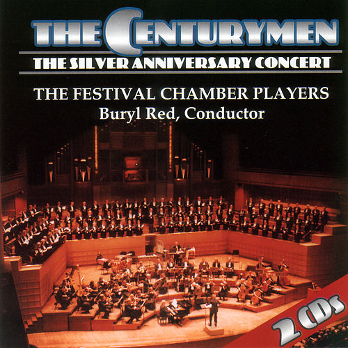The Silver Anniversary Concert by The CenturyMen
