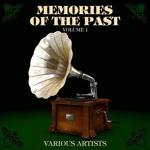 Memories Of The Past Volume 1 by Various Artists