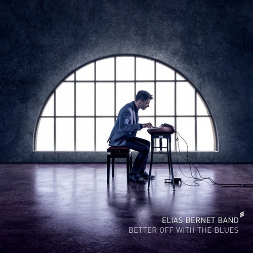 Better off with the Blues by Elias Bernet Band