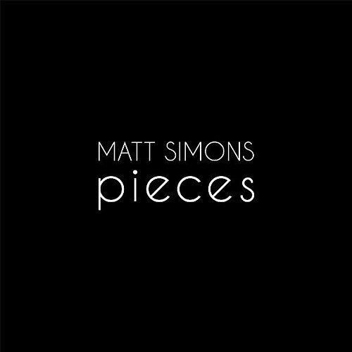 Pieces by Matt Simons