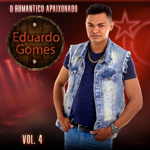 O Romântico Apaixonado, Vol. 4 de Eduardo Gomes