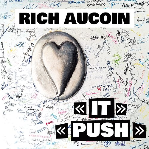 Rich Aucoin: It / Push (Single) von Rich Aucoin
