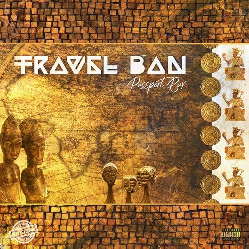 Travel Ban (Deluxe Edition) by Passport Rav