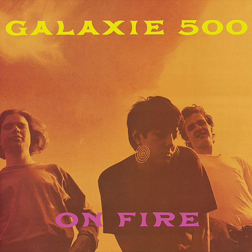 On Fire (Deluxe Edition) de Galaxie 500