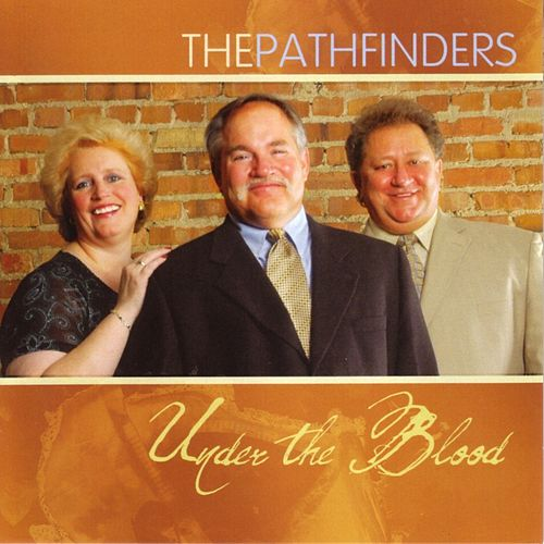 Under The Blood by Pathfinders