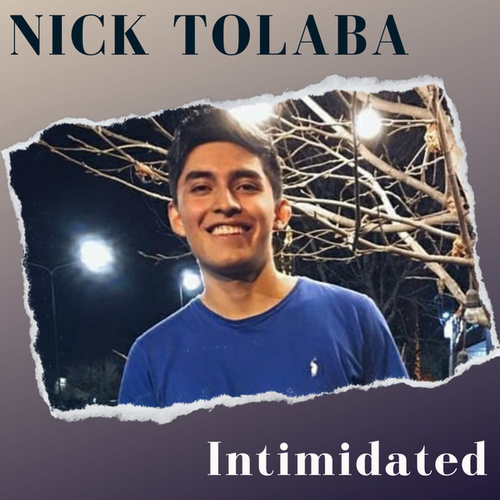 Intimidated (Cover) von Nick Tolaba