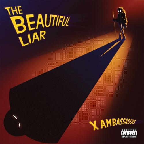 The Beautiful Liar von X Ambassadors