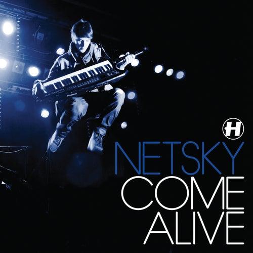 Come Alive von Netsky