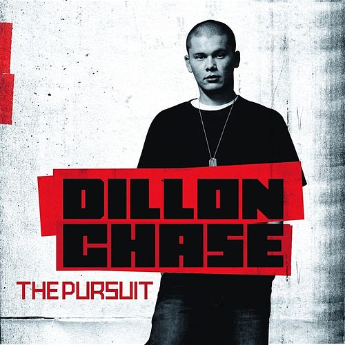 The Pursuit by Dillon Chase