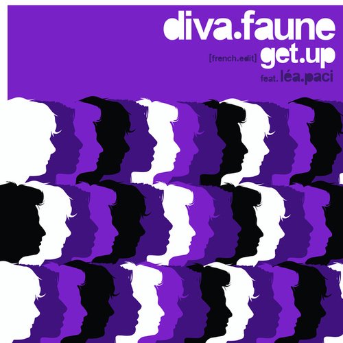 Get up (French Edit) de Diva Faune