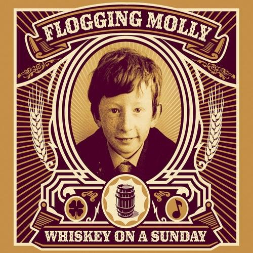 Whiskey On a Sunday von Flogging Molly