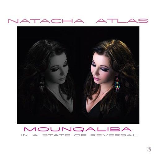 Mounqaliba by Natacha Atlas