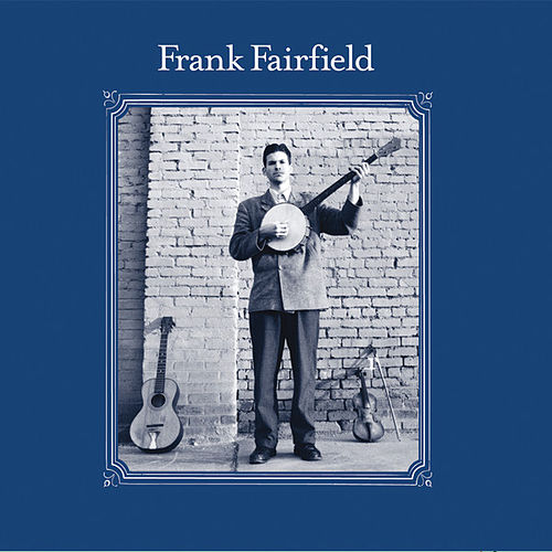 Frank Fairfield de Frank Fairfield