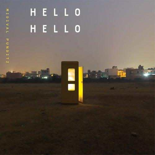 Hello Hello by MIDIval PunditZ