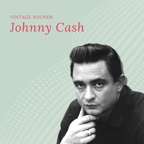 Johnny Cash - Vintage Sounds von Johnny Cash