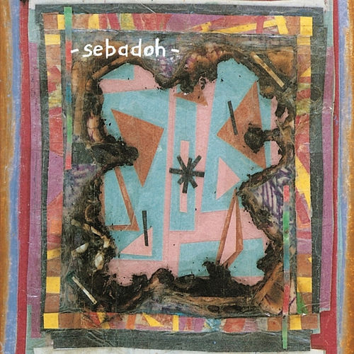 Bubble And Scrape by Sebadoh